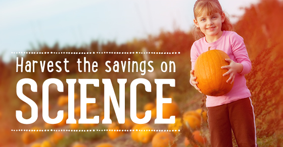 Harvest the Savings on Science