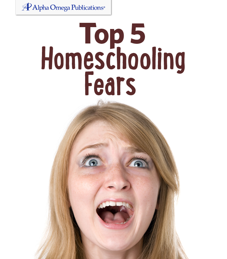 Top 5 Homeschooling Fears