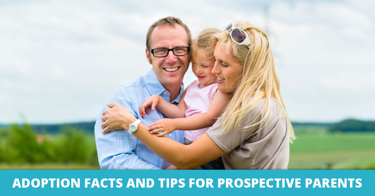Adoption Facts and Tips for Prospective Parents